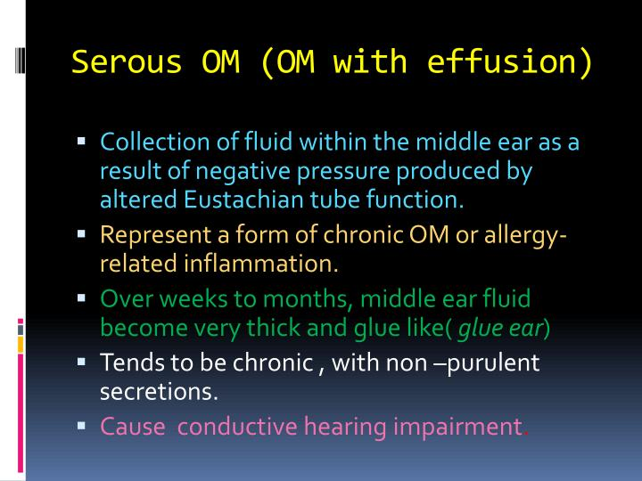 Serous OM (OM with effusion)