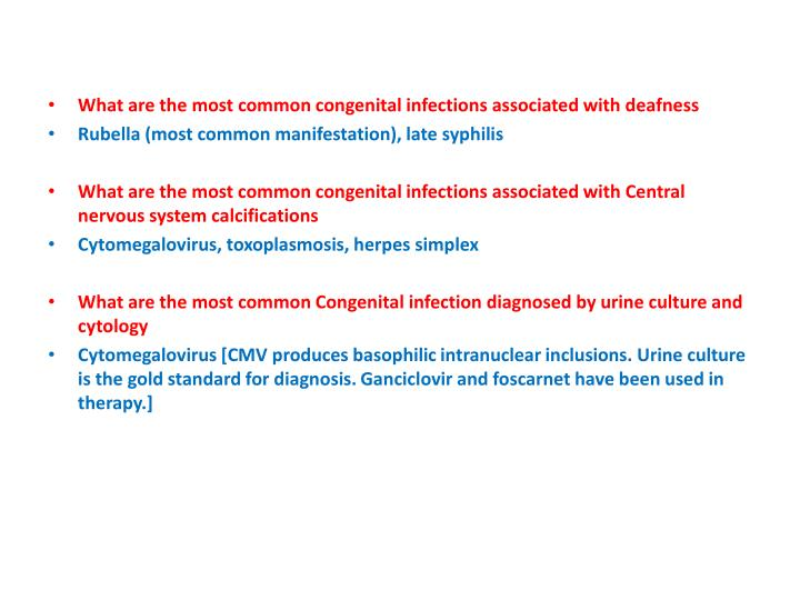 What are the most common congenital infections associated with deafness