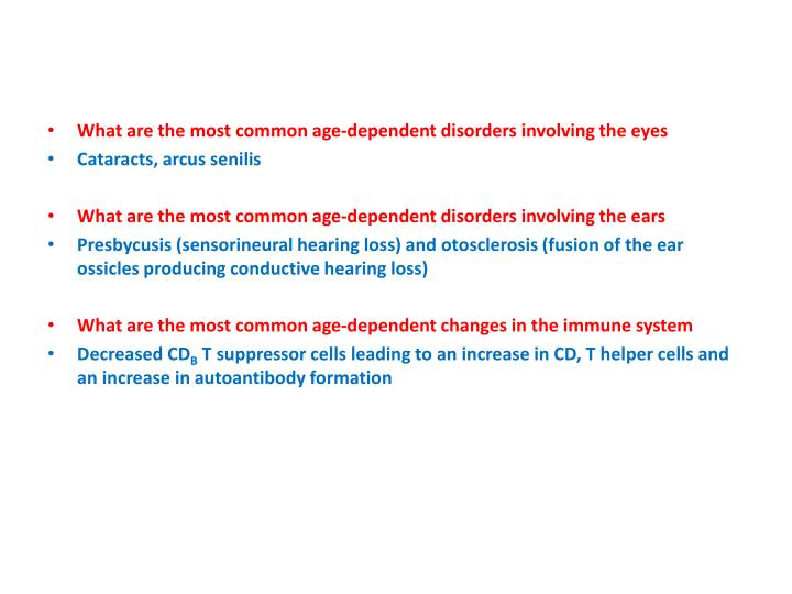 What are the most common age-dependent disorders involving the eyes