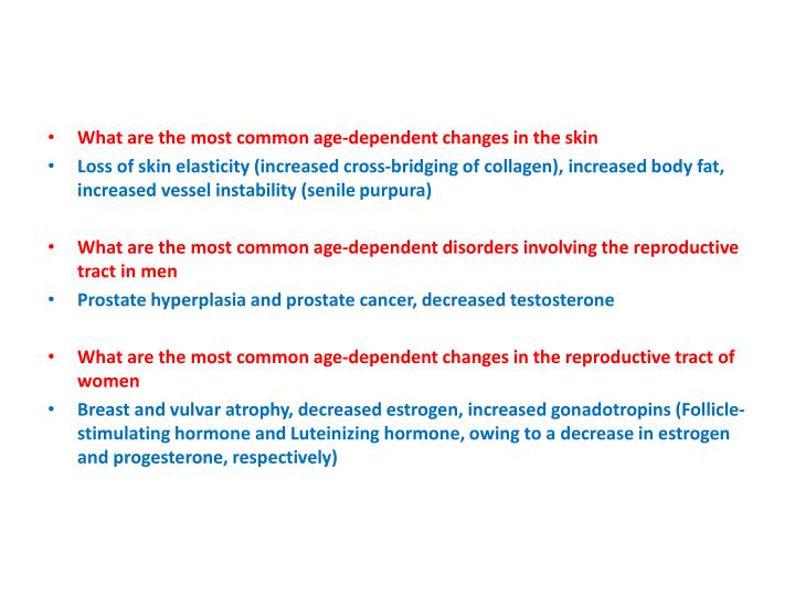 What are the most common age-dependent changes in the skin