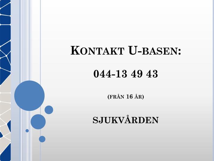Kontakt U-basen: