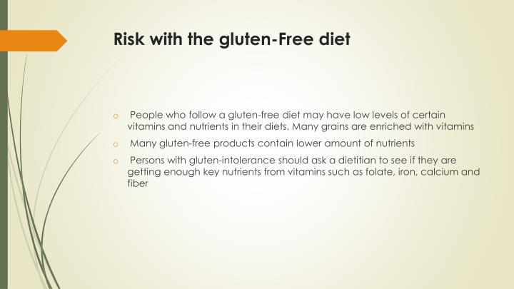Risk with the gluten-Free diet