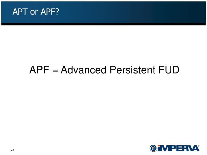 APT or APF?