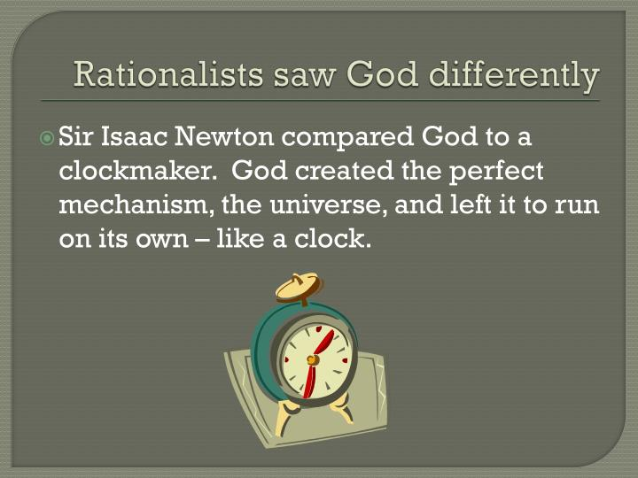 Rationalists saw god differently