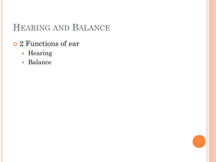 Hearing and Balance
