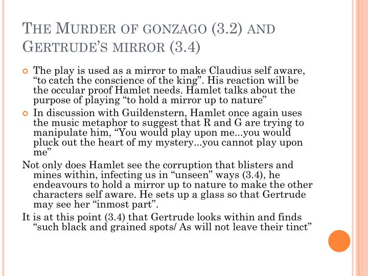 The murder of gonzago 3 2 and gertrude s mirror 3 4