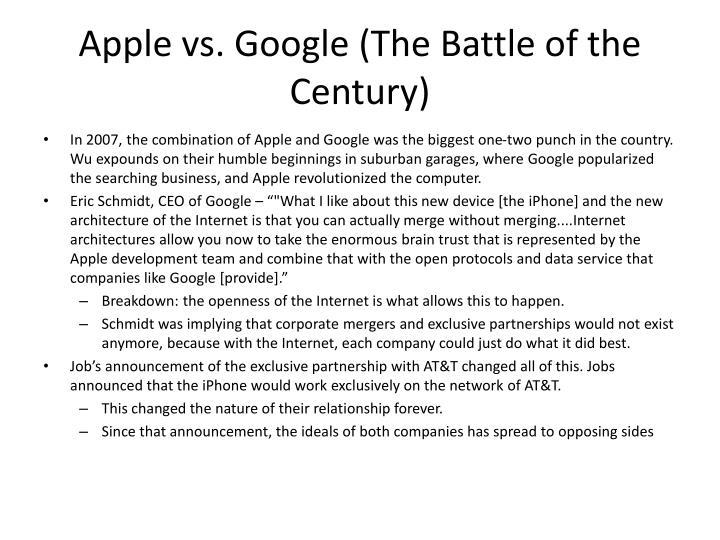 Apple vs. Google (The Battle of the Century)