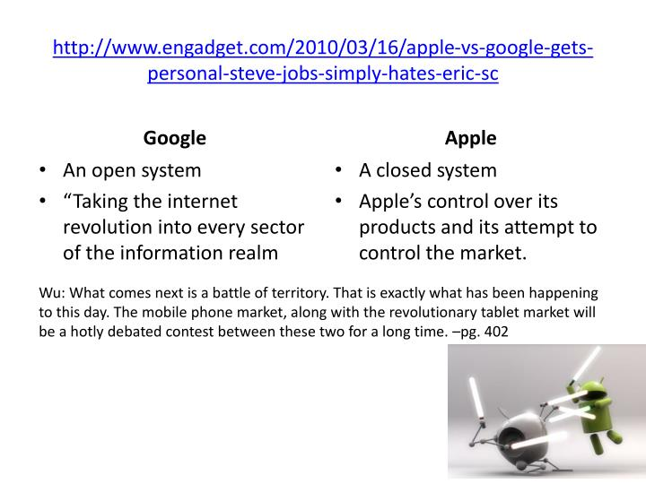 http://www.engadget.com/2010/03/16/apple-vs-google-gets-personal-steve-jobs-simply-hates-eric-sc
