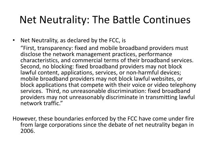 Net Neutrality: The Battle Continues