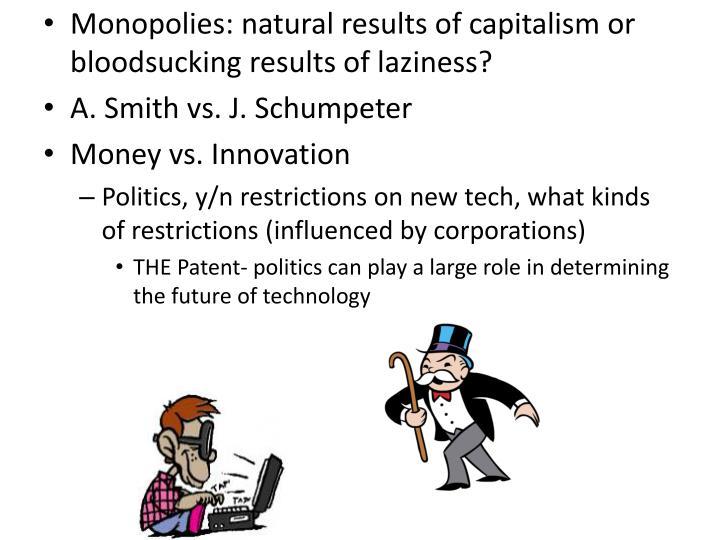Monopolies: natural
