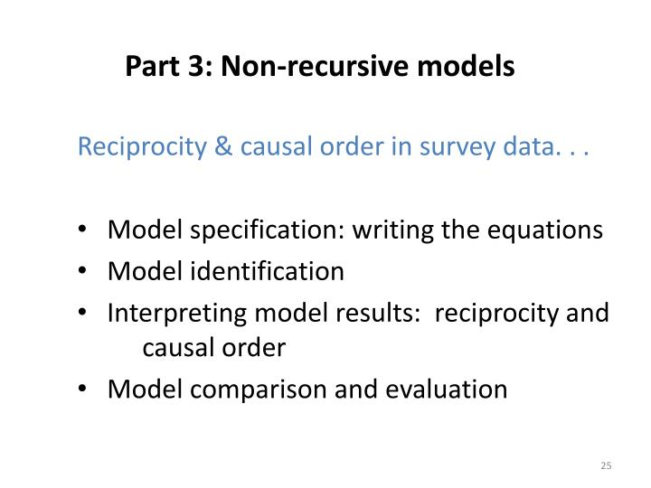 Part 3: Non-recursive models