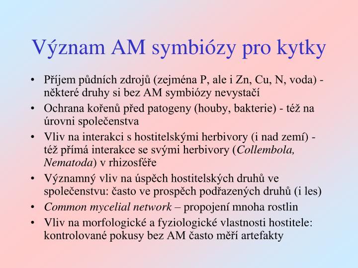 Význam AM symbiózy