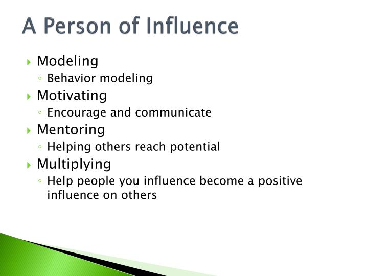 A Person of Influence
