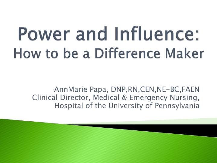 Power and influence how to be a difference maker