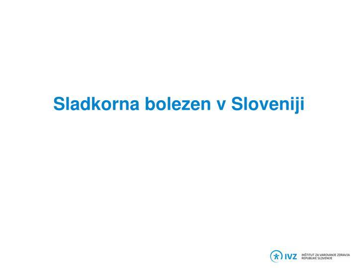 Sladkorna bolezen v Sloveniji