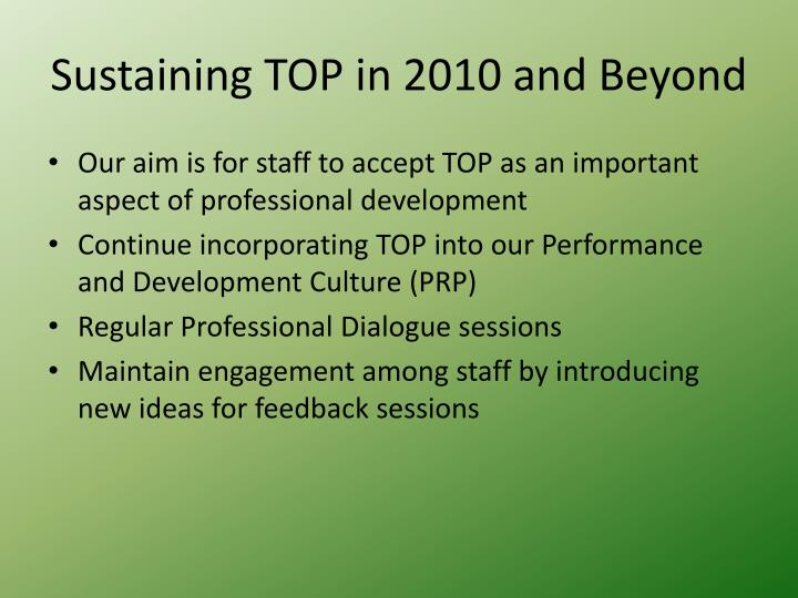 Sustaining TOP in 2010 and Beyond