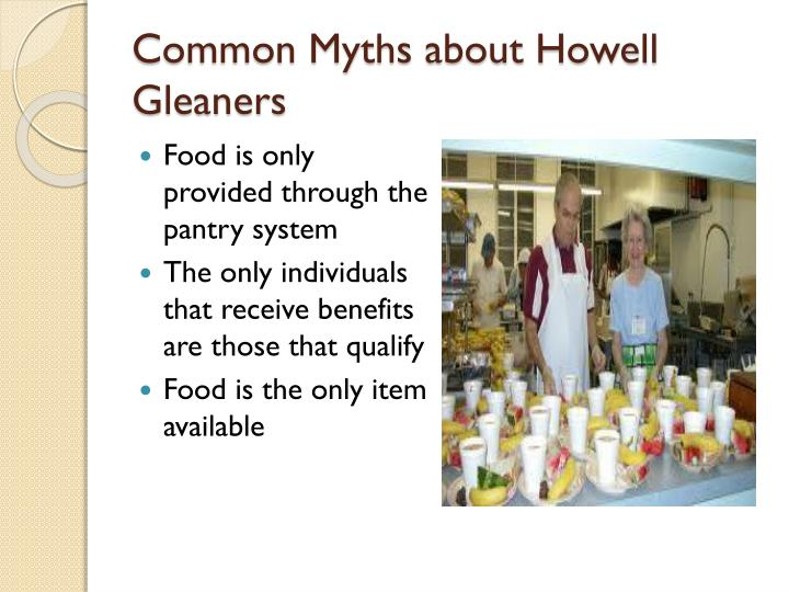 Common Myths about Howell Gleaners