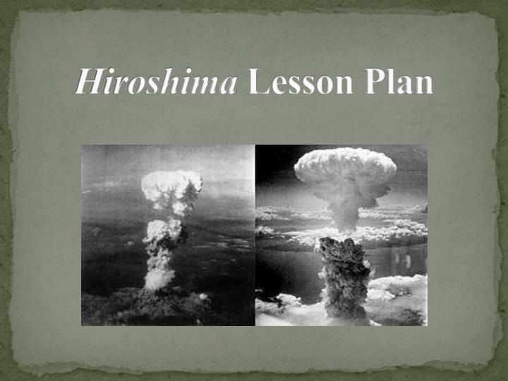 the bombing of hiroshima essay