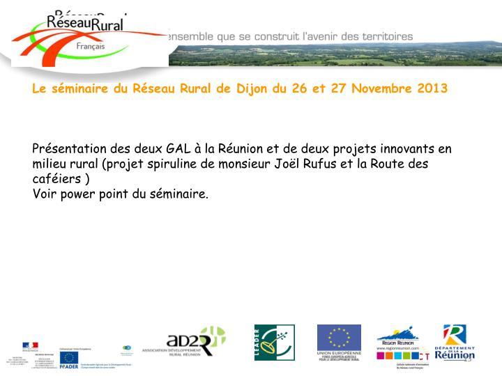Le séminaire du Réseau Rural de Dijon du 26 et 27 Novembre 2013