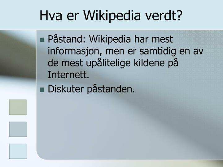 Hva er Wikipedia verdt?