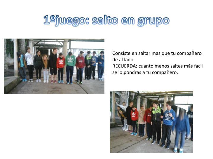 1ºjuego: salto en grupo
