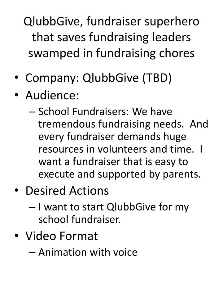 Qlubbgive fundraiser superhero that saves fundraising leaders swamped in fundraising chores
