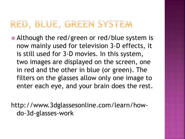 Red, Blue, Green system