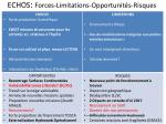 echos forces limitations opportunit s risques1