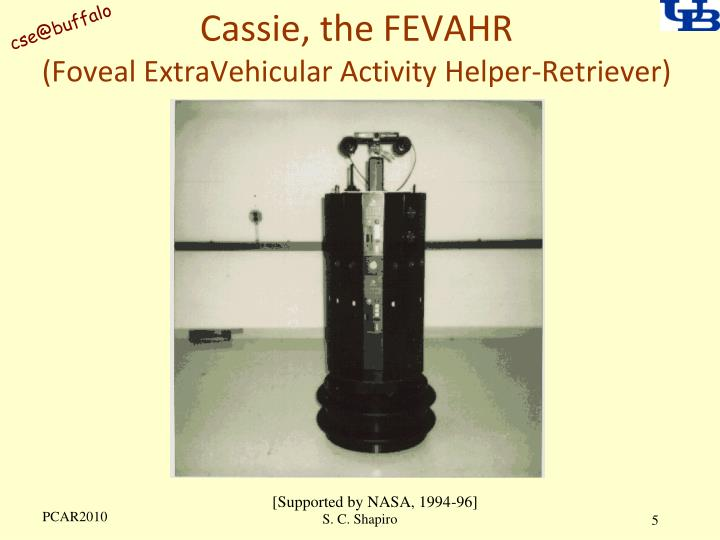 Cassie, the FEVAHR