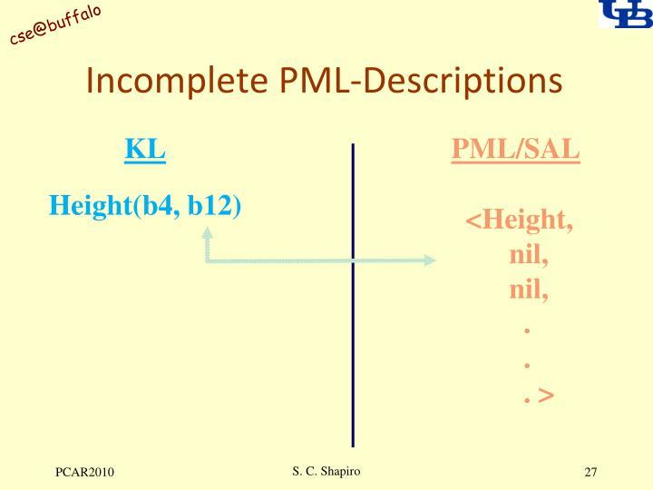 Incomplete PML-Descriptions