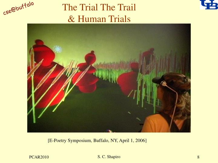 The Trial The Trail