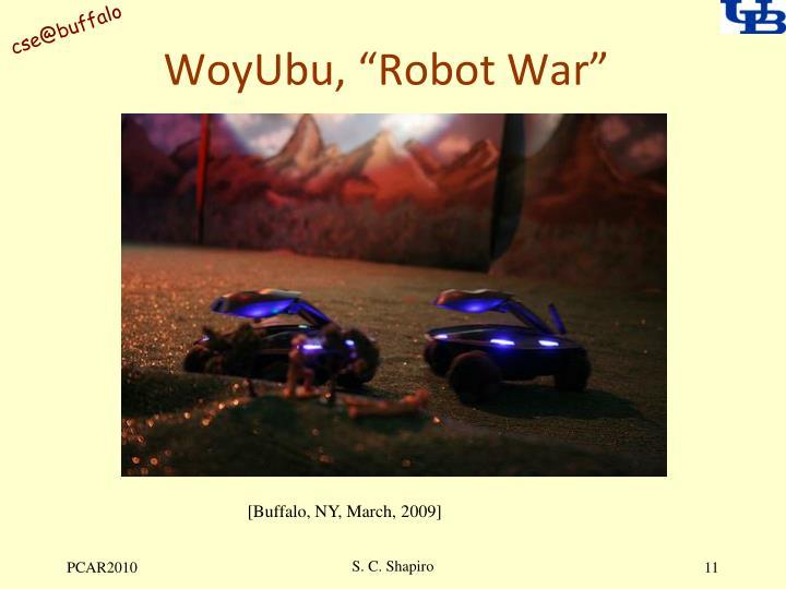 "WoyUbu, ""Robot War"""