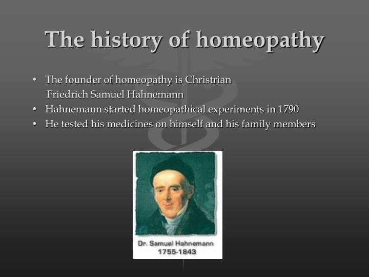 The history of homeopathy