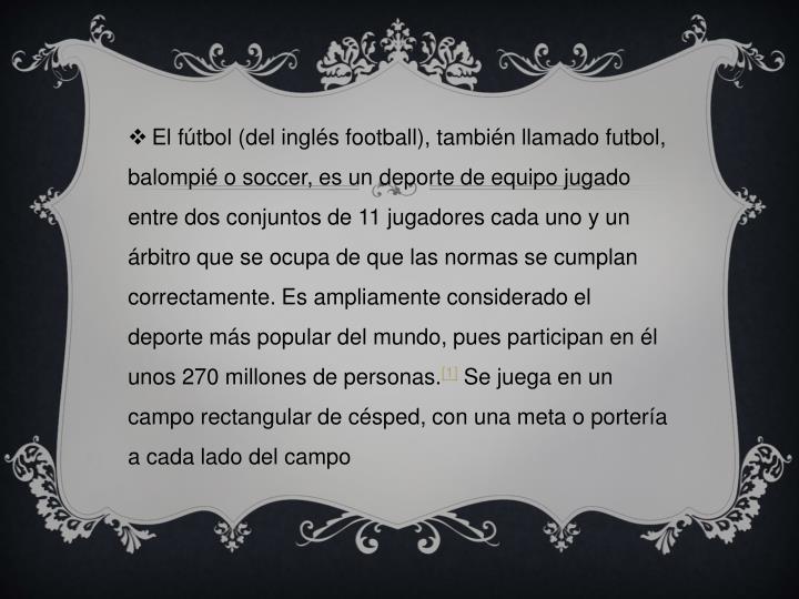 El fútbol (del