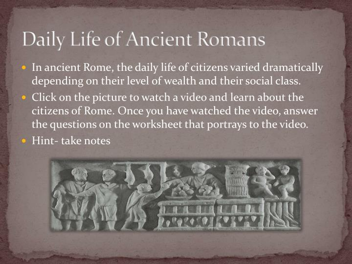 Daily Life of Ancient Romans
