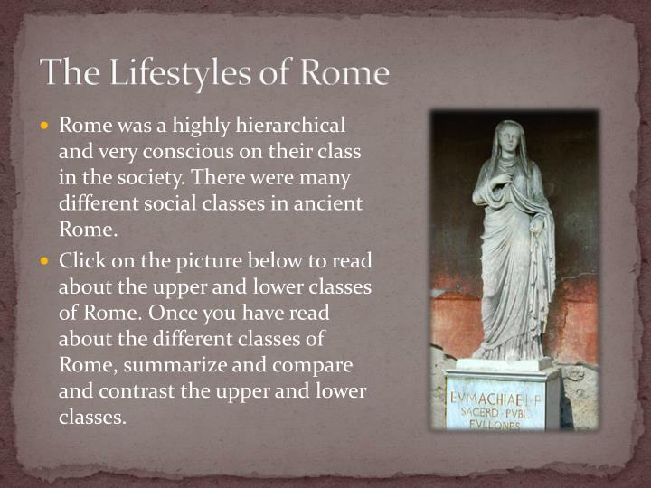 The Lifestyles of Rome