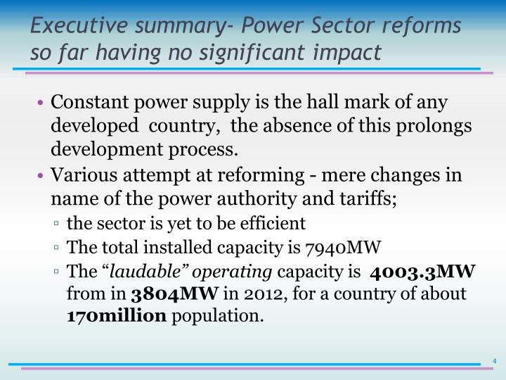 Executive summary- Power Sector reforms so far having no significant impact