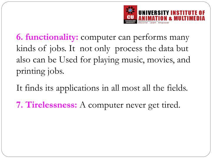 6. functionality: