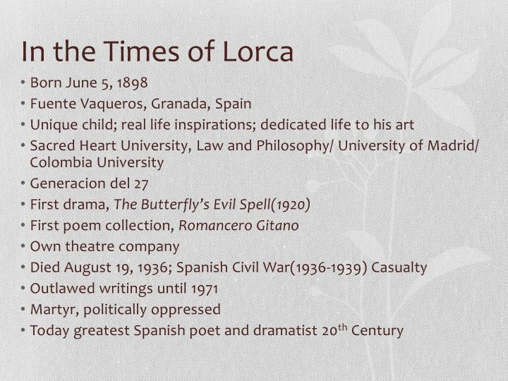 In the Times of Lorca