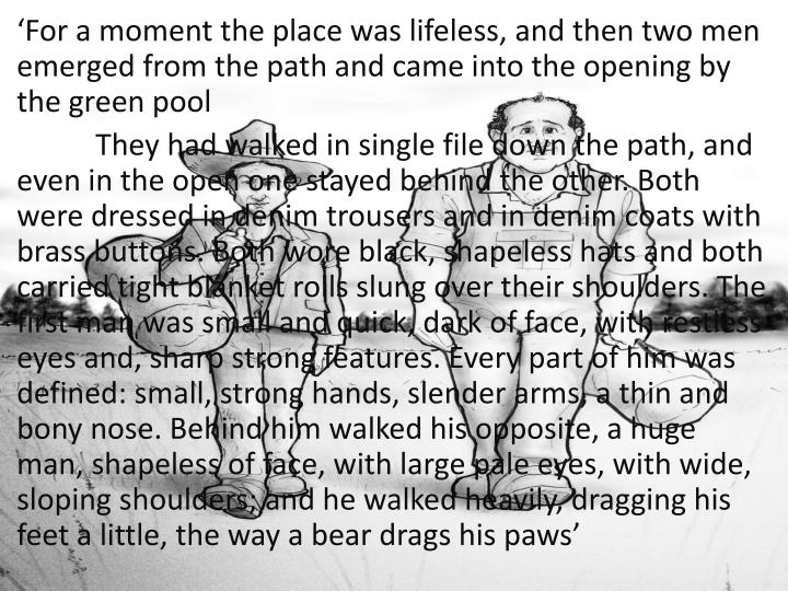 'For a moment the place was lifeless, and then two men emerged from the path and came into the opening by the green pool