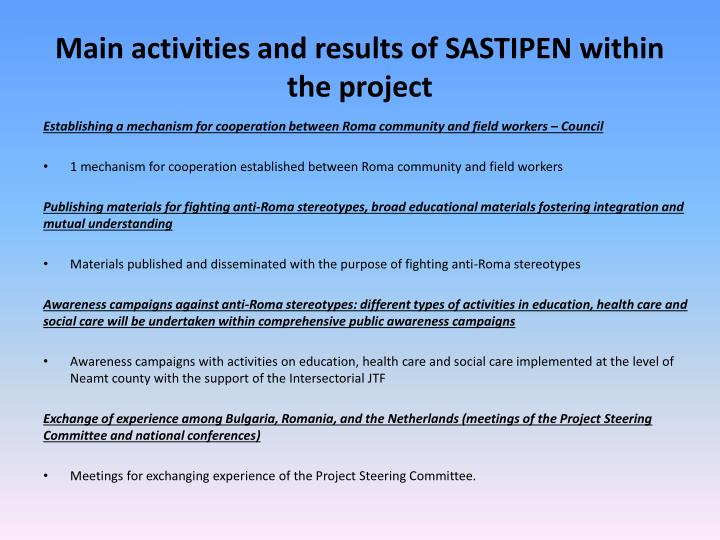 Main activities and results of SASTIPEN within the project
