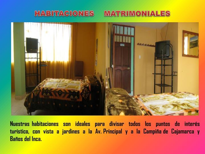 HABITACIONES    MATRIMONIALES