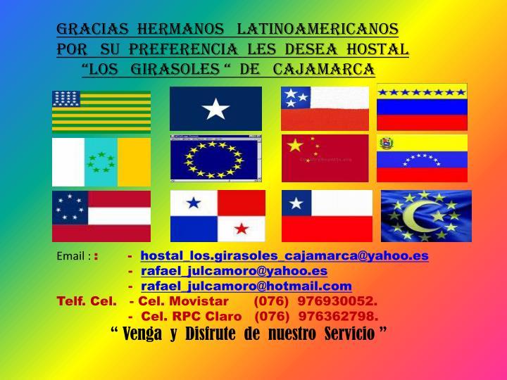 GRACIAS  HERMANOS   LATINOAMERICANOS