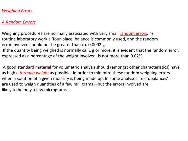 Weighing Errors:
