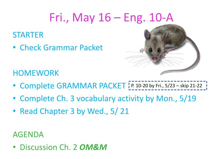 Fri., May 16 – Eng. 10-A