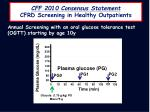 cff 2010 consensus statement cfrd screening in healthy outpatients