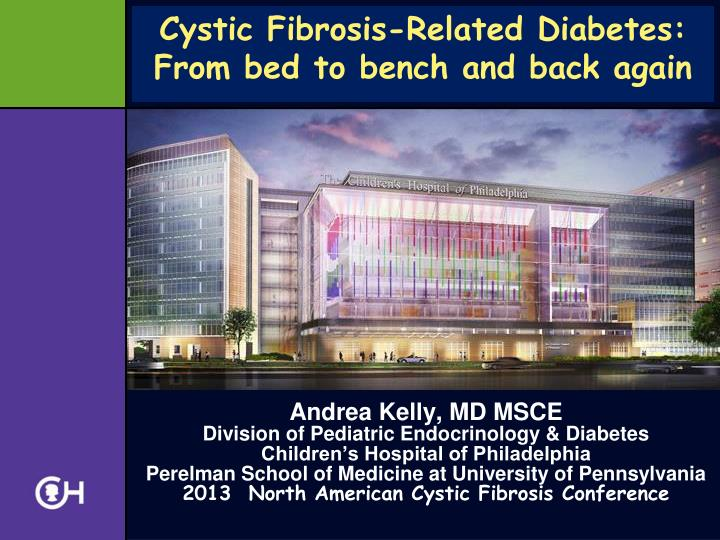 Cystic fibrosis related diabetes from bed to bench and back again