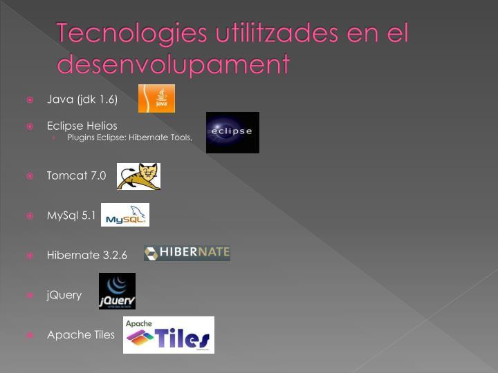 Tecnologies utilitzades en el desenvolupament