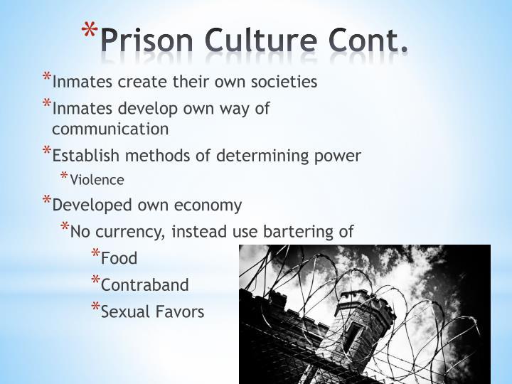 Inmates create their own