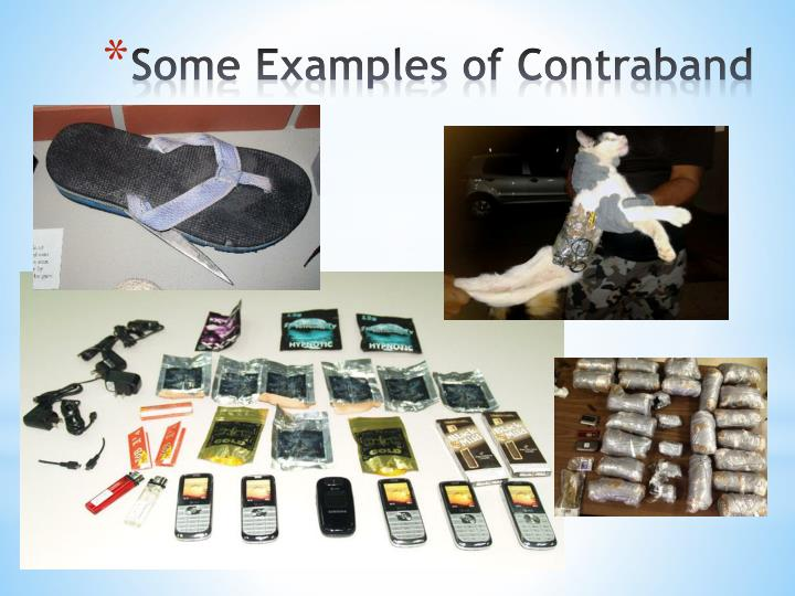 Some Examples of Contraband